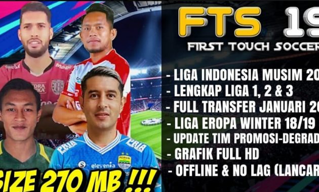 Jelas dong belum kan admin jikalau tiba selalu bawa hal gres dan seru Download FTS 19 New Update Transfer Januari  Liga Indonesia 2019